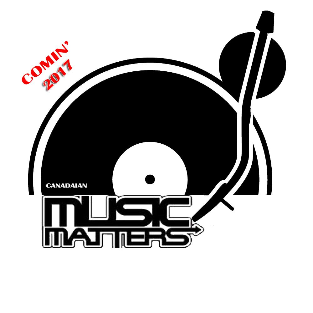 CANADIAN MUSIC MATTERS showcase n Tour 2017